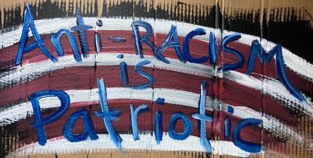Anti-racism is patriotic